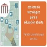 Ecosistema tecnológico para la educación abierta