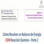 Cómo resolver un balance de energía CON reacción química - parte 1