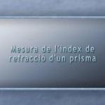 Mesura de l'índex de refracció d'un prisma