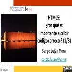 HTML5: ¿por qué es importante escribir código correcto? (1/3)
